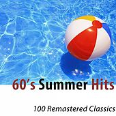 60's Summer Hits (100 Remastered Classics) di Various Artists