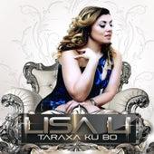 Tarraxa Ku Bo by Lisa Li
