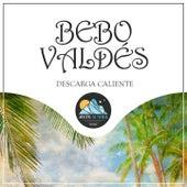 Descarga Caliente by Bebo Valdes
