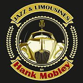 Jazz & Limousines by Hank Mobley von Hank Mobley