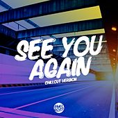 See You Again (Chill Out Version) de Lady Tanaka