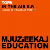 In The Air - Single de Topa