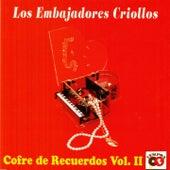 Cofre de Recuerdos, Vol. 2 de Los embajadores criollos