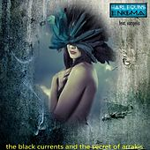 The Black Currents & the Secret of Arrakis de Harlequins Enigma