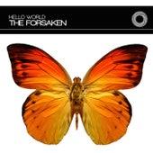 Hello World by The Forsaken