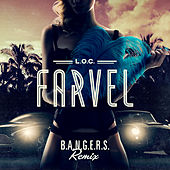 Farvel (B.A.N.G.E.R.S. Remix) by L.O.C.