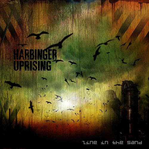 Line in the Sand by Harbinger Uprising