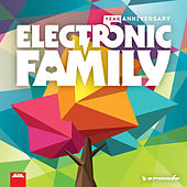 Electronic Family - 5 Year Anniversary von Various Artists