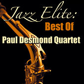 Jazz Elite: Best Of Paul Desmond Quartet (Live) by Paul Desmond