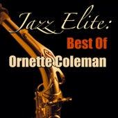 Jazz Elite: Best Of Ornette Coleman von Ornette Coleman