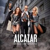 Disco Defenders von Alcazar