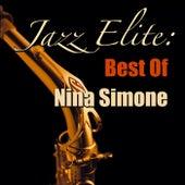 Jazz Elite: Best Of Nina Simone by Nina Simone