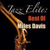 Jazz Elite: Best Of Miles Davis van Miles Davis