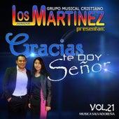 Gracias Te Doy Señor, vol. 21 de Los Hermanos Martinez de El Salvador
