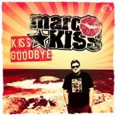 Kiss Goodbye by Marc Kiss