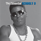 The Essential Schoolly D de Schoolly D
