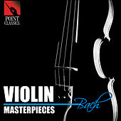 Bach: Violin Masterpieces de Various Artists