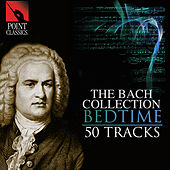 The Bach Collection: Bedtime by Various Artists
