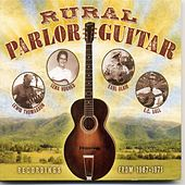 Rural Parlor Guitar by Various Artists