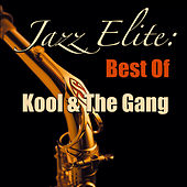 Jazz Elite: Best Of Kool & The Gang de Kool & the Gang