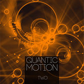 Quantic Motion, Vol. 2 von Various Artists