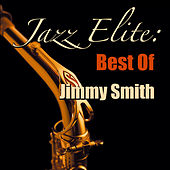 Jazz Elite: Best Of Jimmy Smith von Jimmy Smith
