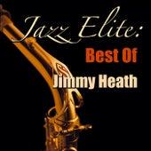 Jazz Elite: Best Of Jimmy Heath von Jimmy Heath