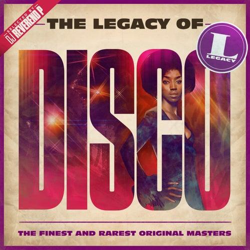 The Legacy of Disco de Various Artists