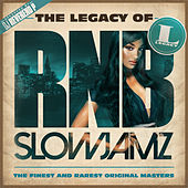 The Legacy of Rn'B Slow Jamz de Various Artists