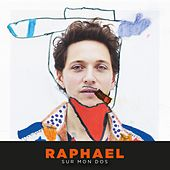 Sur mon dos (Radio Edit) de Raphaël