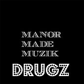 Drugs by The Manor