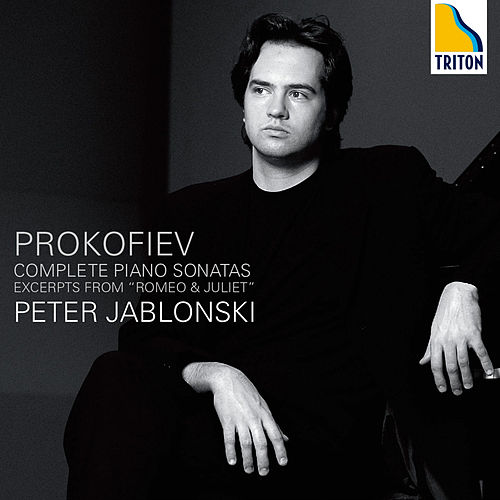 Prokofiev Complete Piano Sonatas, Excerpts from Romeo & Juliet von Peter Jablonski