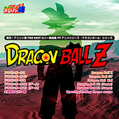 Netsuretsu! Anison Spirits THE BEST -Cover Music Selection- TV Anime Series ''Dragon Ball Series'' Vol. 2 by Various Artists