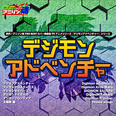 Netsuretsu! Anison Spirits THE BEST -Cover Music Selection- TV Anime Series ''Digimon Series'' Vol. 1 de Various Artists