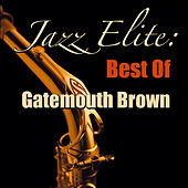 Jazz Elite: Best Of Gatemouth Brown de Clarence
