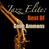 Jazz Elite: Best Of Gene Ammons de Gene Ammons