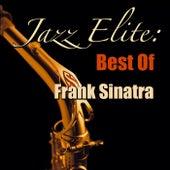 Jazz Elite: Best Of Frank Sinatra von Frank Sinatra