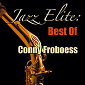 Jazz Elite: Best Of Conny Froboess by Conny Froboess