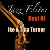 Jazz Elite: Best Of Ike & Tina Turner von Ike and Tina Turner