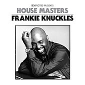 Defected Presents House Masters - Frankie Knuckles Mixtape by Frankie Knuckles