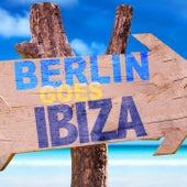 Berlin Goes Ibiza von Various Artists