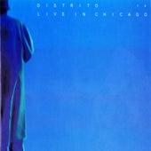 Live In Chicago by Distrito 14