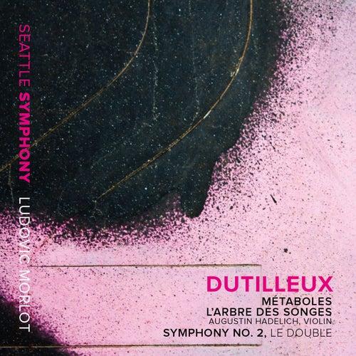 Dutilleux: Métaboles, L'arbre des songes & Symphony No. 2