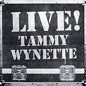 Live! Tammy Wynette (Live Version) de Tammy Wynette