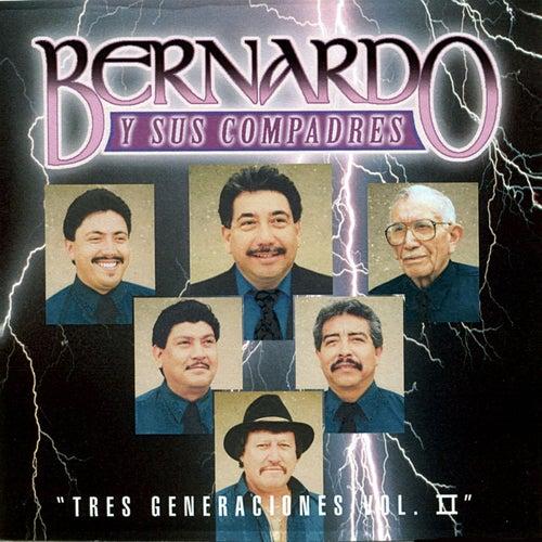 Tres Generaciones, Vol. II by Bernardo y sus Compadres