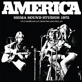 Sigma Sound Studios 1972 (Live) by America