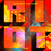 Stop The Riot EP by Luke Solomon