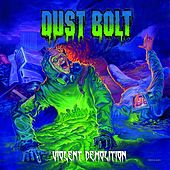Violent Demolition (2-Track Promo Version) by Dust Bolt