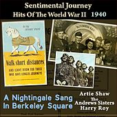 A Nightingale Sang in Berkeley Square (Sentimental Journey - Hits of the WW II 1940) von Various Artists