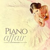Piano Affair (Classical Love Serenades Collection) de Various Artists